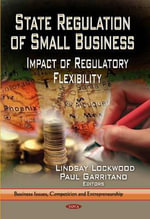 State Regulation of Small Business : Impact of Regulatory Flexibility