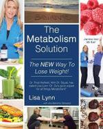 The Metabolism Solution - Lisa Lynn