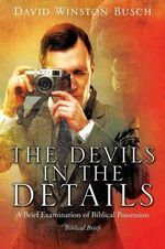 The Devils in the Details - David Winston Busch