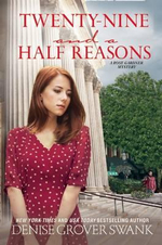 Twenty-Nine and a Half Reasons : A Rose Gardner Mystery - Denise Grover Swank