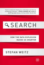 Search : How the Data Explosion Makes Us Smarter - Stefan Weitz