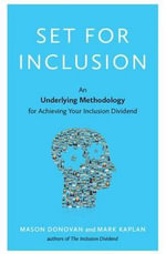 Set for Inclusion : An Underlying Methodology for Achieving Your Inclusion Dividend - Mason Donovan