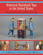 Historical Racialized Toys in the United States - Christopher Barton