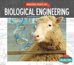 Amazing Feats of Biological Engineering - Melissa Abramovitz