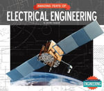 Amazing Feats of Electrical Engineering - Jennifer Swanson