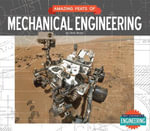 Amazing Feats of Mechanical Engineering - Chris Eboch