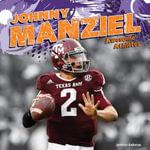 Johnny Manziel - Jameson Anderson