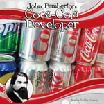John Pemberton : Coca-Cola Developer - Sheila Griffin Llanas