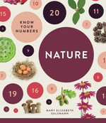 Know Your Numbers : Nature - Mary Elizabeth Salzmann