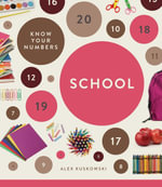 Know Your Numbers : School - Alex Kuskowski