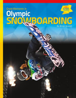 Great Moments in Olympic Snowboarding - Brian Howell