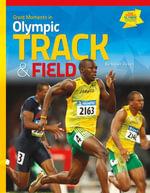 Great Moments in Olympic Track & Field - Karen Rosen