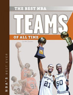 The Best NBA Teams of All Time - Will Graves