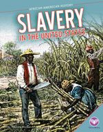 Slavery in the United States - Rebecca Rissman