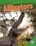 Alligators - Nancy Furstinger