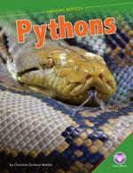 Pythons - Christine Zuchora Walske