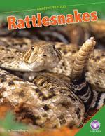 Rattlesnakes - Tammy Gagne