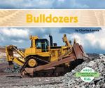 Bulldozers - Charles Lennie
