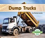 Dump Trucks - Charles Lennie