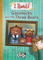 I Read! Goldilocks
