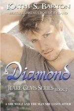 Diamond : Rare Gems Series - Kathi S Barton