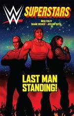 Wwe Superstars #4 : Last Man Standing - Mick Foley