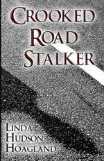 Crooked Road Stalker : Funky Cookbook Series - Linda Hudson Hoagland