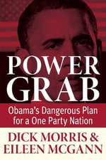 Power Grab - Dick Morris