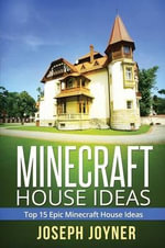 Minecraft House Ideas : Top 15 Epic Minecraft House Ideas - Joyner Joseph