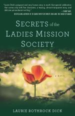 Secrets of the Ladies Mission Society - Laurie Dick