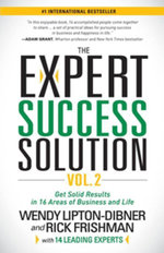 The Expert Success Solution : Get Solid Results in 16 Areas of Business and Life - Wendy Lipton-Dibner