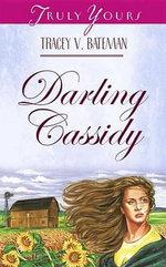 Darling Cassidy - Tracey V. Bateman