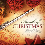Breath of Christmas : 20 Songs of the Season Featuring Flutes and Panpipes - Various
