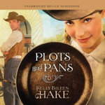 Plots and Pans Audio (CD) - Kelly Eileen Hake