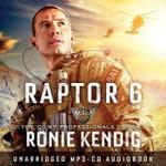 Raptor 6 Audio - Ronie Kendig
