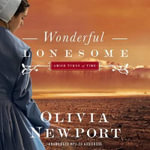 Wonderful Lonesome Audio (CD) - Olivia Newport