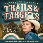 Trails & Targets Audio (CD) - Kelly Eileen Hake