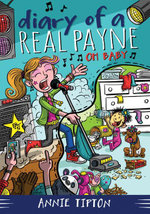 Diary of a Real Payne Book 3 Oh Baby! : Oh Baby! - Annie Tipton