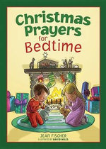 Christmas Prayers for Bedtime - Jean Fischer