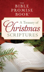 The Bible Promise Book : A Treasury of Christmas Scriptures - JoAnne Simmons