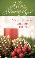 Helen Steiner Rice : A Collection of Christmas Poetry