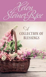 A Collection of Blessings : Value Books - Helen Steiner Rice