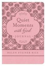 Helen Steiner Rice : Quiet Moments with God Journal - Helen Steiner Rice