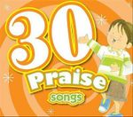 30 Praise Songs CD : Kids Can Worship Too! Music - Twin Sisters Productions