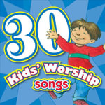 30 Kids Worship Songs CD : Kids Can Worship Too! Music - Twin Sisters Productions