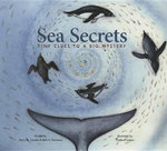Sea Secrets : Tiny Clues to a Big Mystery - Mary M. Cerullo