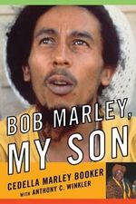 Bob Marley, My Son - Booker Cedella Marley