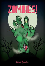 Zombies! - Evan Jacobs