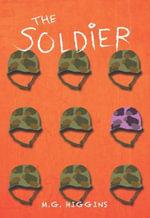 The Soldier - M. G. Higgins