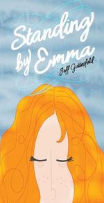 Standing By Emma - Jeff Gottesfeld